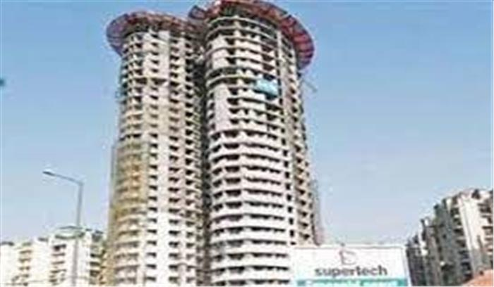 सुप्रीमकोर्ट से सुपरटेक को बड़ा झटका , आदेश में कहा- तीन महीने में गिराने होंगे टावर 16 - 17