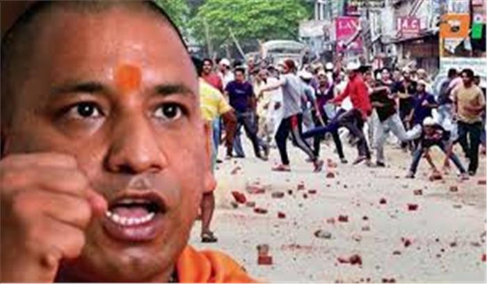 योगी सरकार की दंगाइयों पर कार्रवाई , अब तक 10 हजार के खिलाफ मुकदमा , 600 से ज्यादा गिरफ्तार